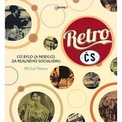 RETRO ČS - Co bylo (a nebylo) za reálného socialismu