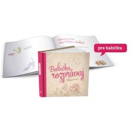 Babička, rozprávaj - slovenská verze vzpomínkové knížky